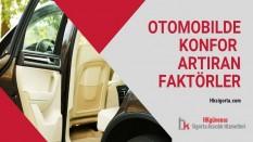 Otomobilde Konfor Artıran Faktörler
