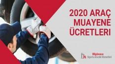 2020 Araç Muayene Ücretleri