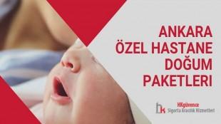 Ankara Özel Hastane Doğum Paketleri