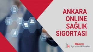 Ankara Online Sağlık Sigortası