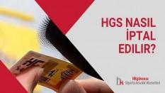 HGS Nasıl İptal Edilir?