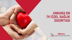 Ankara En İyi Özel Sağlık Sigortası