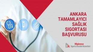 Ankara Tamamlayıcı Sağlık Sigortası Başvurusu