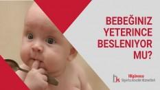 Bebeğiniz Yeterince Besleniyor mu?