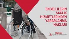 Engellilerin Sağlık Hizmetlerinden Yararlanma Hakları