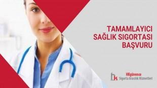Tamamlayıcı Sağlık Sigortası Başvuru