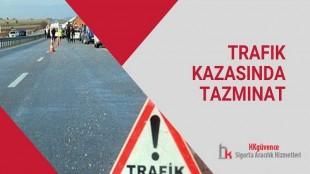Trafik Kazasında Tazminat