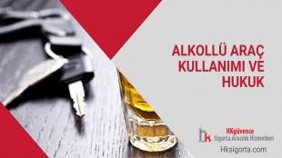 Alkollü Araç Kullanımı ve Hukuk