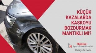 Küçük Kazalarda Kaskoyu Bozdurmak Mantıklı mı?