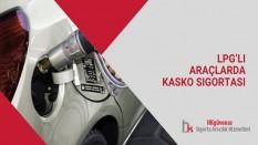 LPG'li Araçlarda Kasko Sigortası