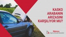 Kasko Arabanın Arızasını Karşılıyor Mu?