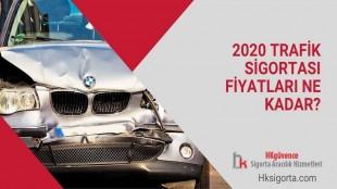 2020 Trafik Sigortası Fiyatları Ne Kadar?