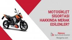 Motosiklet Sigortası Hakkında Merak Edilenler?