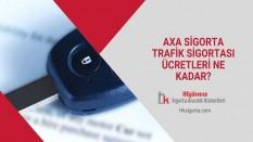 Axa Sigorta Trafik Sigortası Ücretleri Ne Kadar?