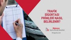 Trafik Sigortası Primleri Nasıl Belirlenir?
