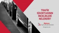 Trafik Sigortasının İncelikleri Nelerdir?