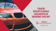 Trafik Sigortasında Hasarsızlık İndirimi Var Mı?