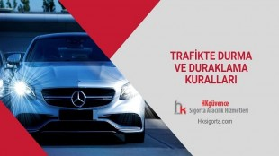 Trafikte Durma ve Duraklama Kuralları