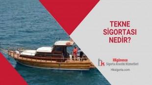 Tekne Sigortası Nedir?