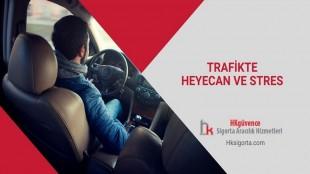 Trafikte Heyecan ve Stres
