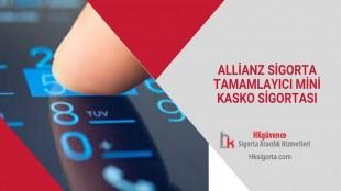 Allianz Sigorta Tamamlayıcı Mini Kasko Sigortası