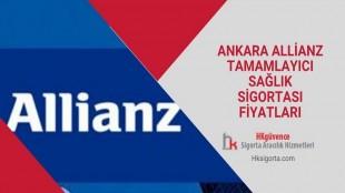 Ankara Allianz Tamamlayıcı Sağlık Sigortası Fiyatları