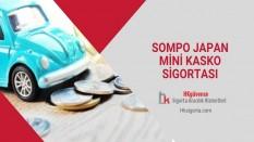 Sompo Mini Kasko Sigortası