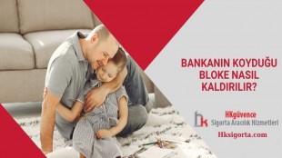 Bankanın Koyduğu Bloke Nasıl Kaldırılır?