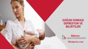Doğum Sonrası Depresyon ve Belirtileri