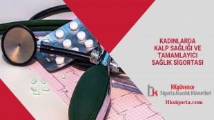 Kadınlarda Kalp Sağlığı ve Tamamlayıcı Sağlık Sigortası