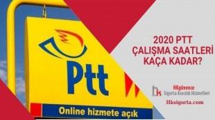 2020 PTT Çalışma Saatleri Kaça Kadar?