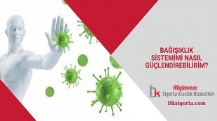 Bağışıklık Sistemimi Nasıl Güçlendirebilirim?