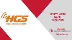 HGS'ye Kredi Nasıl Yüklenir?