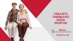 Yaşlılıkta Tamamlayıcı Sağlık Sigortası