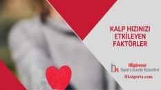 Kalp Hızınızı Etkileyen Faktörler