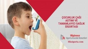 Çocukluk Çağı Astımı ve Tamamlayıcı Sağlık Sigortası