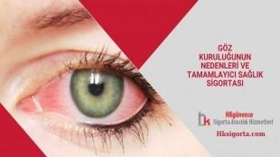 Göz Kuruluğunun Nedenleri ve Tamamlayıcı Sağlık Sigortası