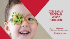 Özel Sağlık Sigortası ve Göz tembelliği