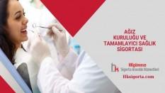 Ağız Kuruluğu ve Tamamlayıcı Sağlık Sigortası