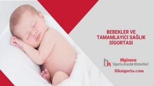 Bebekler ve Tamamlayıcı Sağlık Sigortası