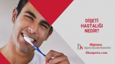Dişeti Hastalığı Nedir?