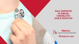 Kalp Çarpıntısı ve Ankara Tamamlayıcı Sağlık Sigortası