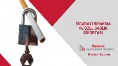 Sigarayı Bırakma ve Özel Sağlık Sigortası