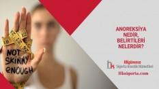 Anoreksiya Nedir, Belirtileri Nelerdir?