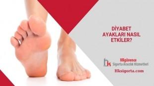 Diyabet Ayakları Nasıl Etkiler?