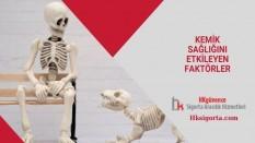Kemik Sağlığını Etkileyen Faktörler