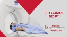 CT Taraması Nedir?