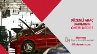 Düzenli Araç Bakımının Önemi Nedir?