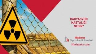 Radyasyon Hastalığı Nedir?