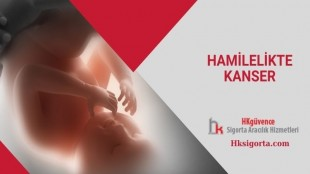 Hamilelikte Kanser